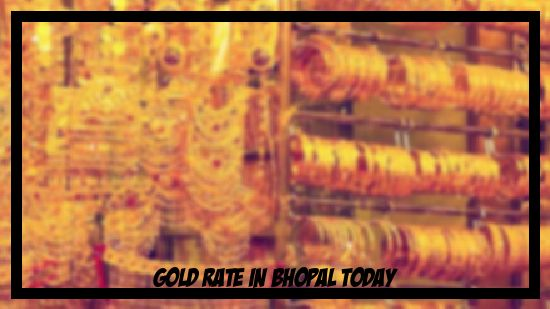 Gold Rate Bhopal In 2020 Gold Rate Today Gold Rate Bhopal