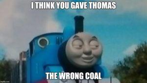 Top 20 Thomas The Train Meme With Images Thomas Meme Thomas