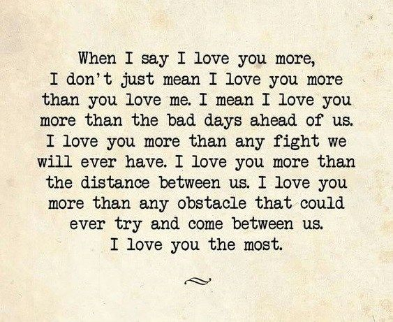 315 I Love You More Than Quotes Straight From The Heart Love You More Quotes Love You More I Needed You Quotes