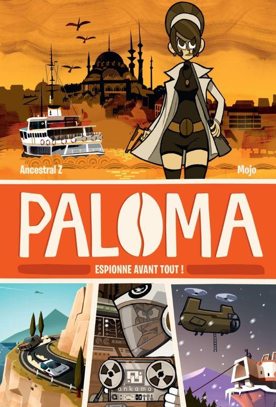 Paloma, espionne avant tout / Une BD de Ancestral Z et Mojojojo  chez Ankama Éditions - 2014
