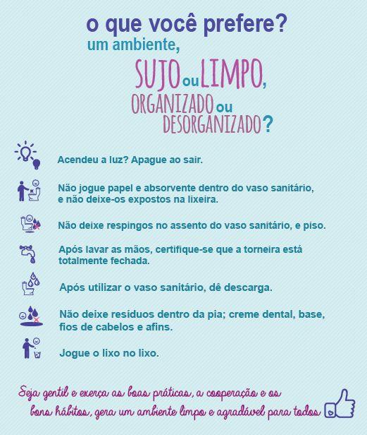 Cooperação, boas práticas, bons hábitos! Ambiente limpo e agradável! #higiene # Frases Para Banheiro Feminino Limpo
