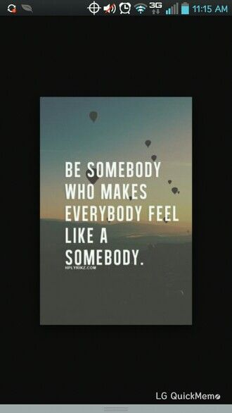 Everyone wants to be and feel wanted.