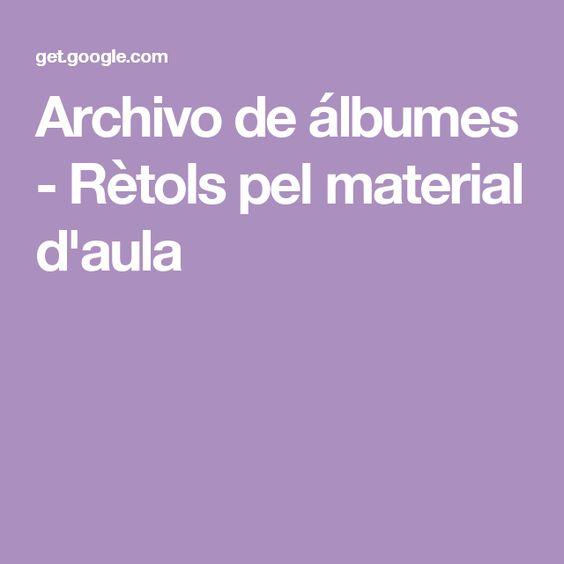 Archivo de álbumes - Rètols pel material d'aula