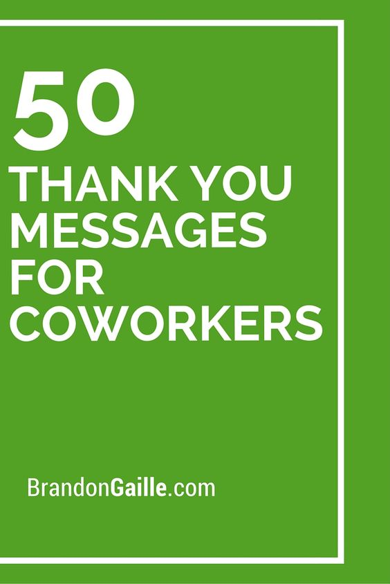 Thank You For Wedding Gift From Coworkers : 50 Thank You Messages for Coworkers Thank You Messages, Your Message ...