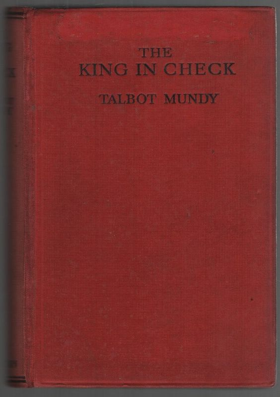 1933 First edition of King in Check by Talbot Mundy