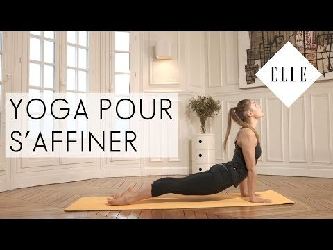 le yoga pour s affiner i elle yoga youtube yoga fitness pinterest yoga et youtubers. Black Bedroom Furniture Sets. Home Design Ideas