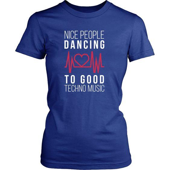 Nice people dancing to good Techno Music T Shirt