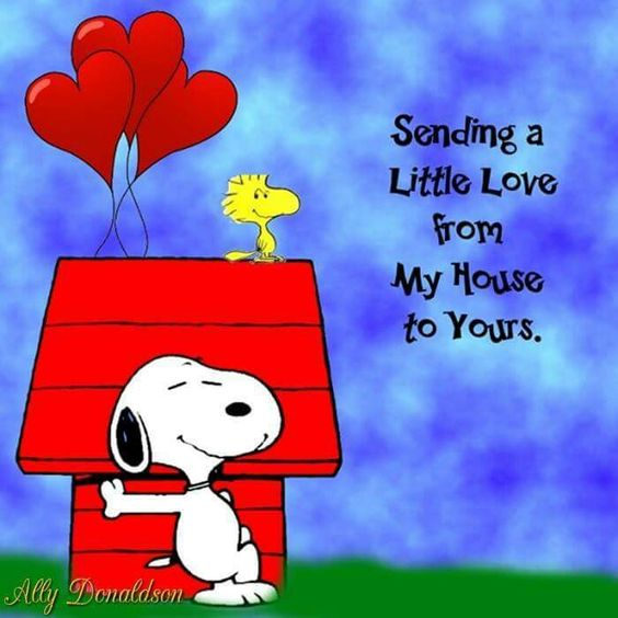 Sending a Little Love From My House to Yours - Snoopy Leaning on His Doghouse With Woodstock Sitting on Top