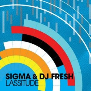 Sigma, DJ Fresh – Lassitude acapella