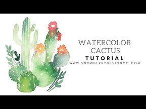 How To Paint Watercolor Cacti Beginner Tutorial Youtube