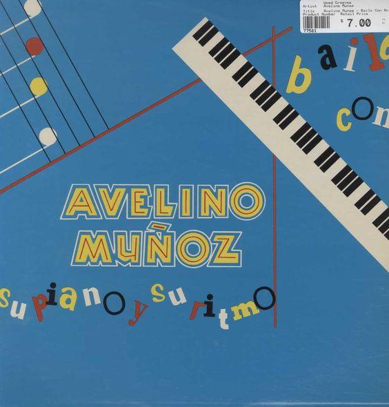 Avelino Munoz - Baile Con Avelino Munoz Su Piano Y Su Ritmo