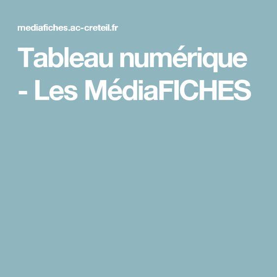 Tableau numérique - Les MédiaFICHES