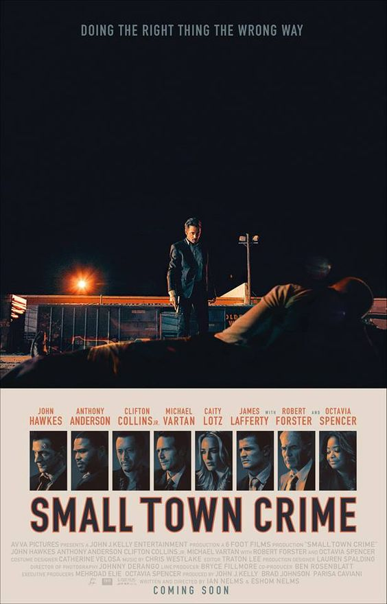 Small Town Crime 2017 Eshom Nelms Ian Nelms Filme Policial Posteres De Filmes Estrelas Alem Do Tempo