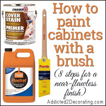 How To Paint Cabinets With A Paint Brush And Get A Near Perfect Finish Furniture Paint