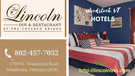 The Guest Rooms At The Lincoln Inn Are The Perfect Setting For Your Relaxing Getaway In Vermont Our Six Intimate Second Woodstock Vt Relaxing Getaways Hotel S