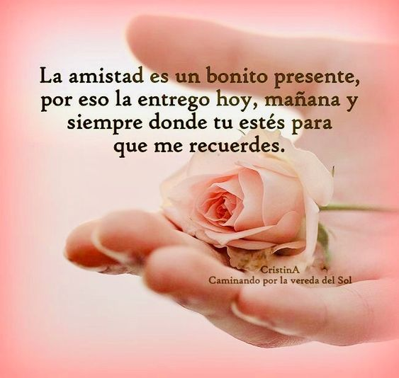 Mejores Imagenes De Amistad Con Frases Lindas Mejores Imagenes Friends Image Spanish Quotes Happy Valentine