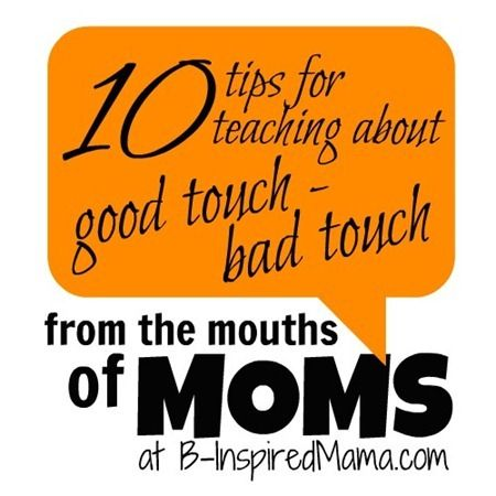 Have you talked with your kids about good touch-bad touch yet? How did you broach that difficult subject? Get 10 tips from MOMS like you on teaching your kids about good touch-bad touch