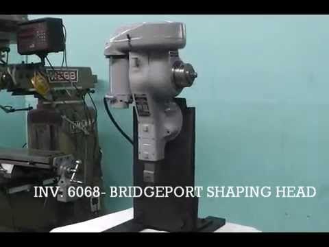 Bridgeport Milling Machine Shaping Head Attachment Youtube Milling Machine Milling Vertical Milling Machine