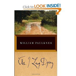 """As I Lay Dying"" by William Faulkner"