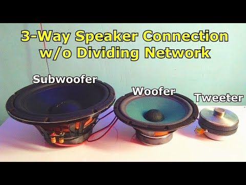 How To Wire 3 Way Speaker W O Dividing Network Tweeter Woofer Subwoofer Wiring Setup Youtube In 2020 Subwoofer Wiring Tweeter Subwoofer