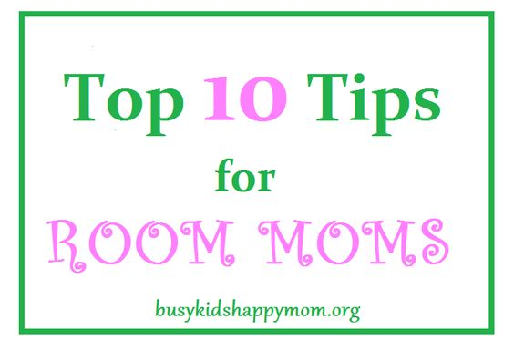 Thrive and Survive as a Room Mom.  Top 10 Tips for Room Moms (with teacher printable).  Links to other great sites too.: Homeroom Mom, Busy Kids, Mom Classroom, Mom Tips, Room Moms, Room Mom Ideas, Kids Happy, Room Parent Ideas, Room Mother