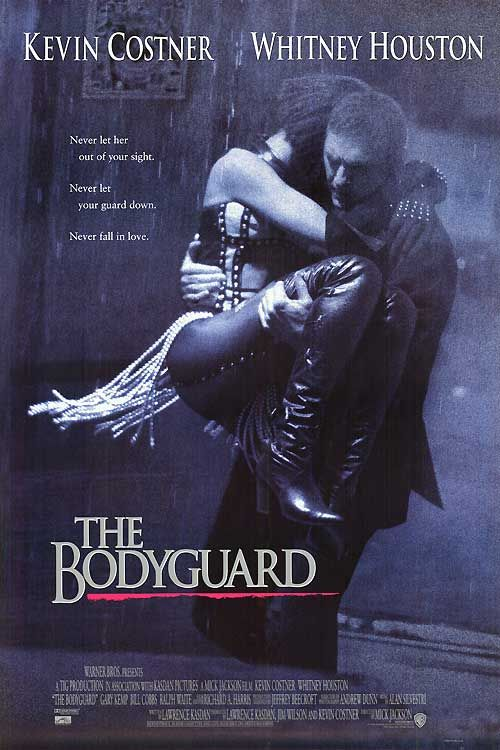 The Bodyguard-  One of my favorite movies of all time:)