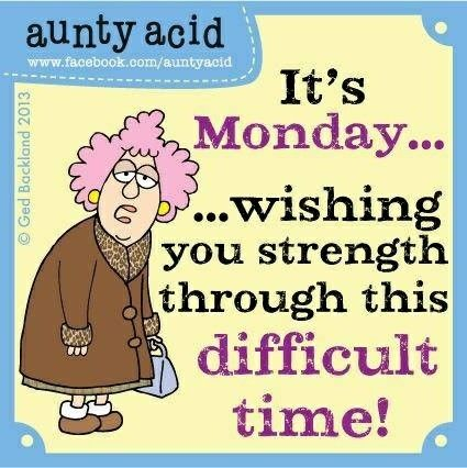 GOOD MORNING! HAPPY MONDAY! IT'S MONDAY...WISHING YOU STRENGTH THROUGH THIS DIFFICULT TIME! 🤣🤣🤣🍵🍵☕☕ #goodmorning #happy #day #good #morning #auntyacid #funny #funnymemes #memes #monday #mondays #mondaymorning #solareclipse #morningmemes #mondaymemes #mondaymood #newweek #new #week #wishing #you #strength #through #this #difficult #time #gm #gmw #lol #lmao #morninghumor #humor #dryhumor