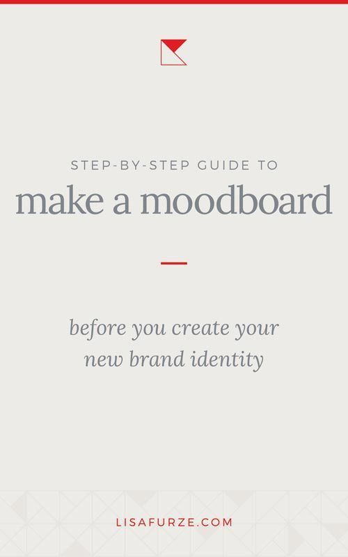 How To Create A Moodboard For Your New Brand Identity Branding Your Business Brand Identity Identity