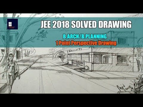 Jee 2018 Solved Drawing B Arch B Planning Youtube Perspective Drawing Drawings Perspective