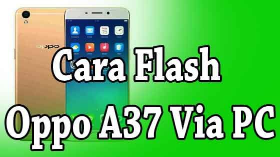 Cara Flash Oppo A37 Via Pc Onephone 89 Di 2020 Flash Belajar Perbaikan