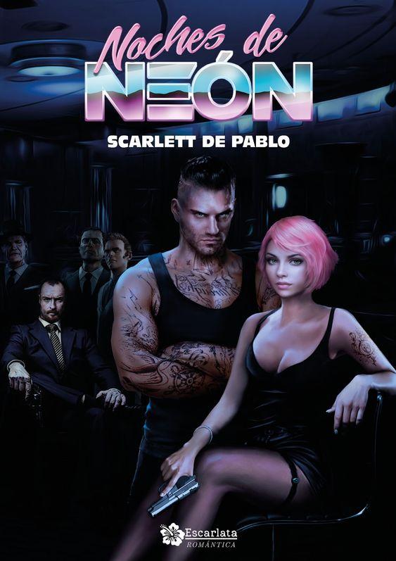 Noches de Neón, Scarlett de Pablo