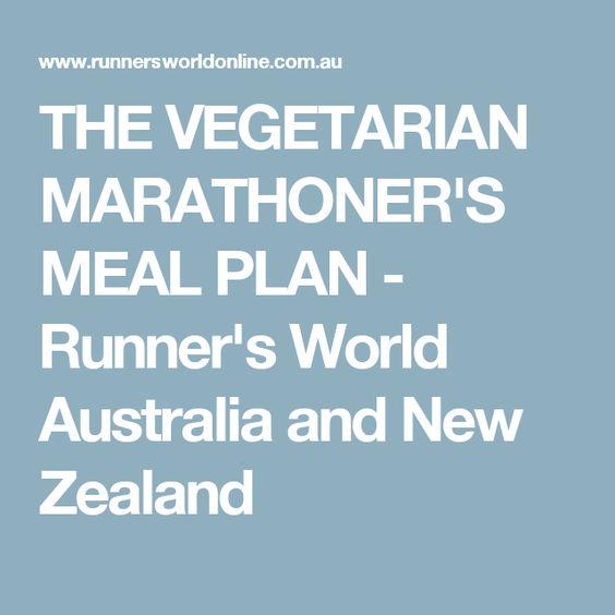 THE VEGETARIAN MARATHONER'S MEAL PLAN - Runner's World Australia and New Zealand