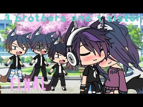 3 Brother S And 1 Sister Final Gacha Life Mini Movie Youtube Funny Marvel Memes Cute Drawings 3 Brothers