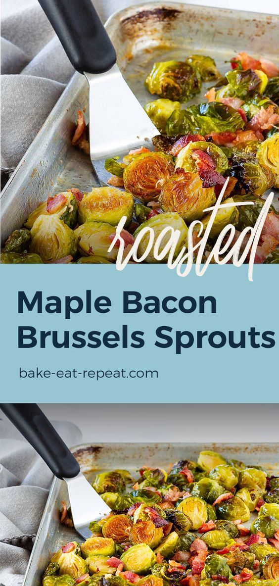 Roast up some maple bacon Brussels sprouts for dinner tonight!
