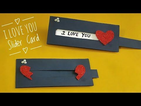 I Love You Slider Card Tutorial Heart Slider Card Making Valentine Day Card Making Idea Youtube Card Tutorial Slider Cards Cards Handmade
