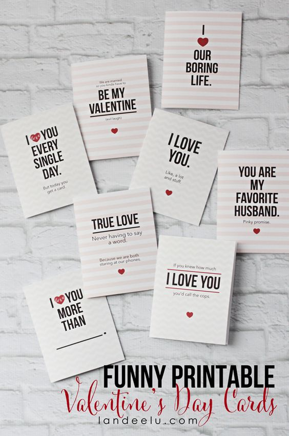 Funny Printable Valentine's Day Cards via Landeelu These cards are so funny! My husband would love these.