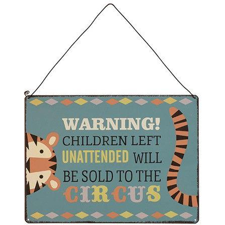 """Kinderzimmer Dekoration, Metallschild,Vintage, """"Warning! Children left unattended..."""", von Rex"""