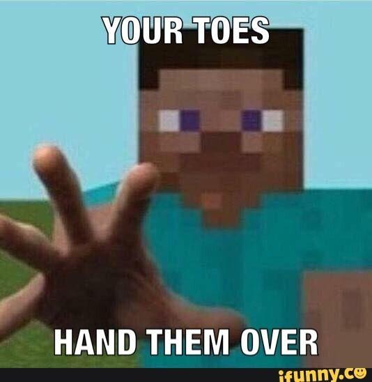 Hand Them Over Ifunny Memes Popular Memes Minecraft Steve