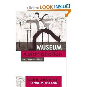 Museum Administration: An Introduction (American Association for State and Local History): Hugh H. Genoways, Lynne M. Ireland: 9780759102941...