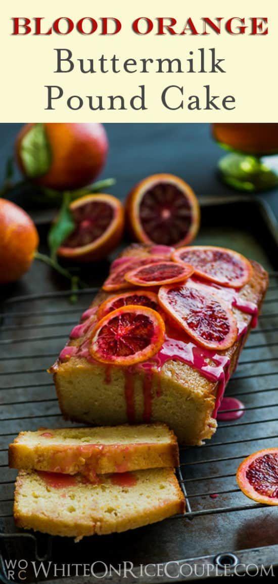 Blood Orange Buttermilk Poundcake Recipe Pound Cake Recipes Buttermilk Pound Cake Macaron Recipe