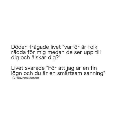 Bildresultat For Citat Om Livet Svenska Citat Livet Citat Livet