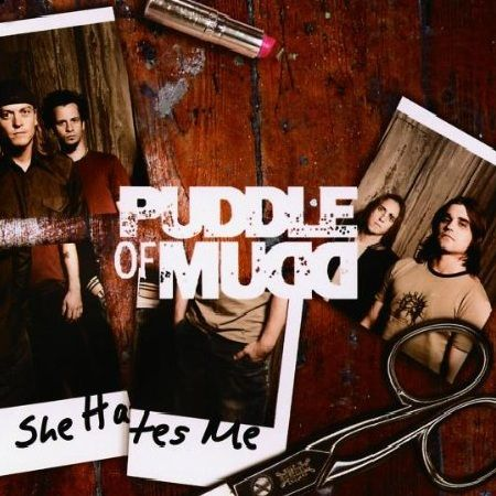 Puddle of Mudd – She Hates Me (single cover art)