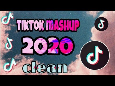 Tiktok Mashup 2020 Clean Youtube Love Song Remix Song Playlist Music Video Song