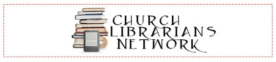 Church Librarians Network