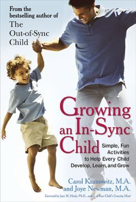 Growing An In-Sync Child by Carol Kranowitz and Joye Newman #SensoryIntegrationDysfunction