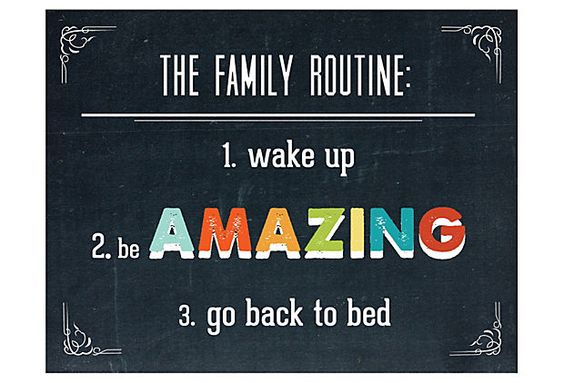 Family Routine 11x14 on OneKingsLane.com Perfect for any family, really, but particularly for those looking for a bit of inspiration to start the day. The chalkboard-styled background and the traditional corner design is complemented by the modern, colorful lettering.