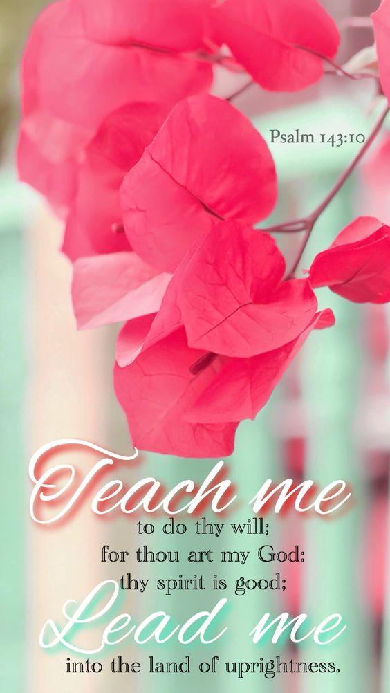 Psalm 143:10 KJV: