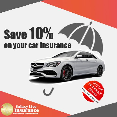 Save 10 On Your Car Insurance Buy Car Insurance Online