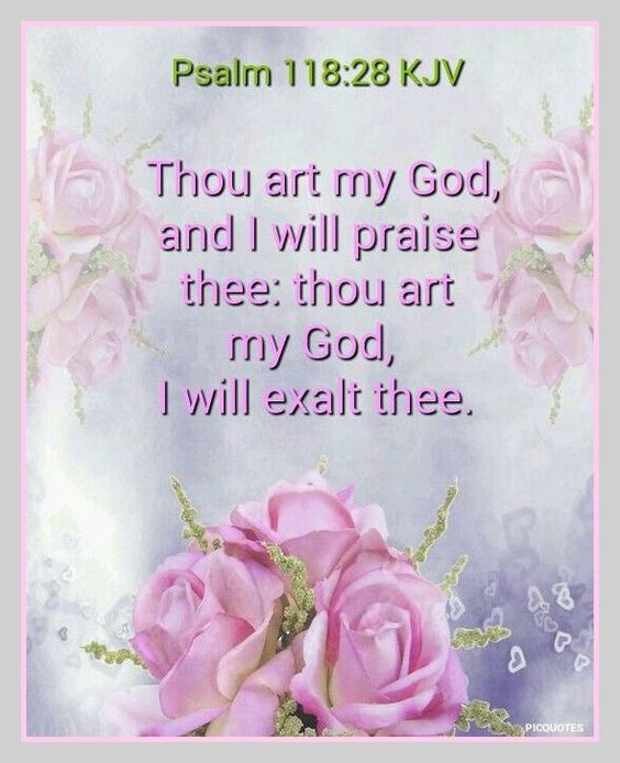 psalm 118 28 kjv king james bible verses pinterest