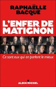 L'Enfer de Matignon - Raphaëlle Bacqué